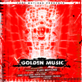 Fury Motions – Golden Music (2005)
